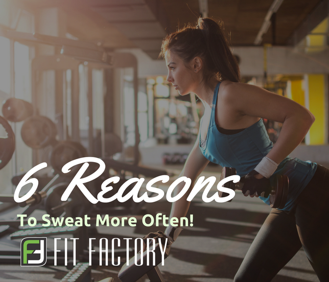 6 Reasons To Sweat More Often