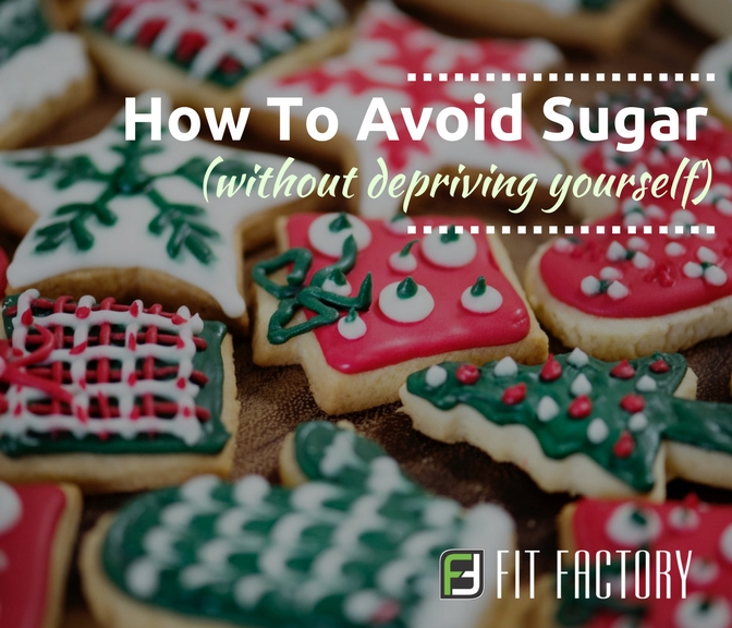 How To Avoid Sugar (Without Depriving Yourself)
