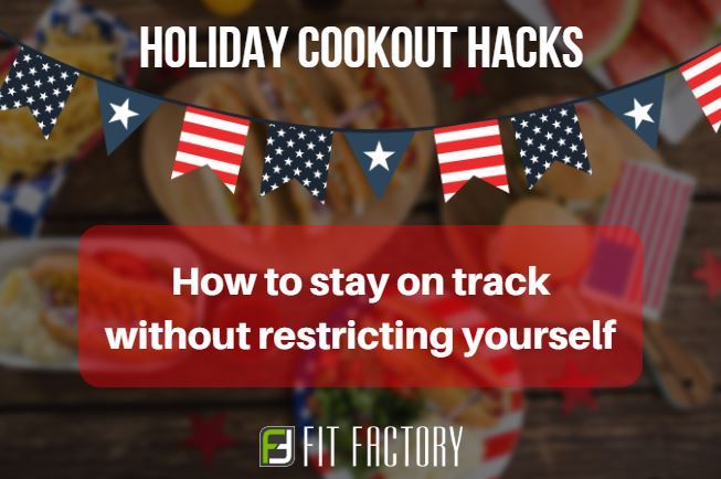 Holiday Hack: How To Enjoy A Cookout Without Sabotaging Your Diet