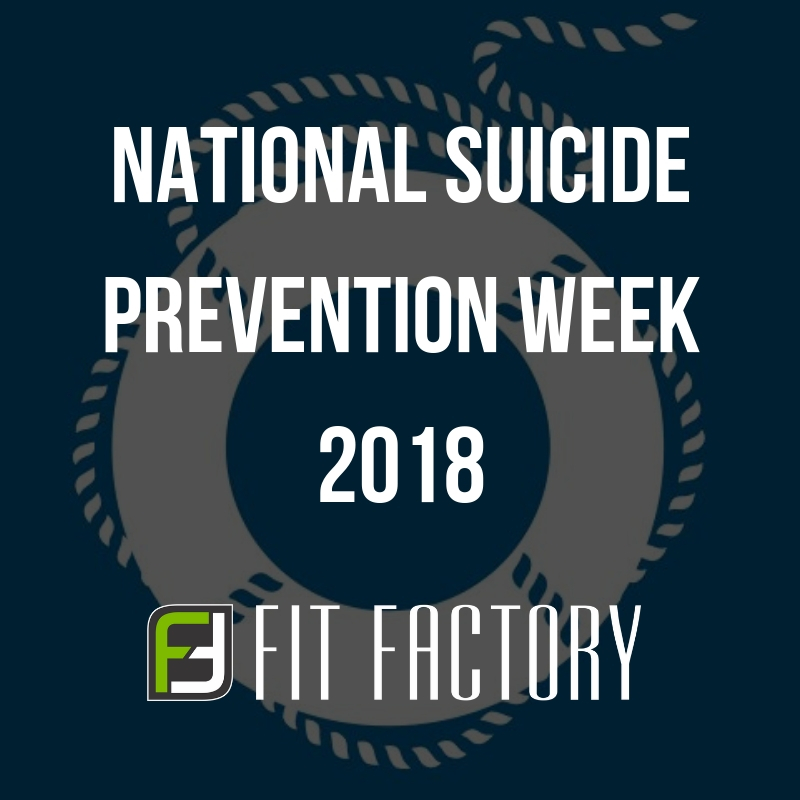Fit Factory Cares - National Suicide Prevention Week