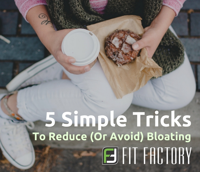 5 Tricks To Reduce (or Avoid) Bloating