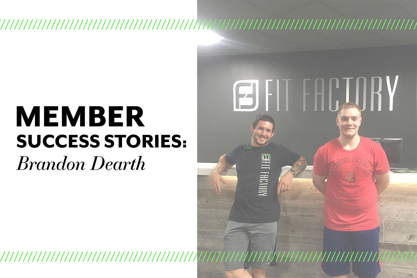 Member Success Story: Brandon Dearth