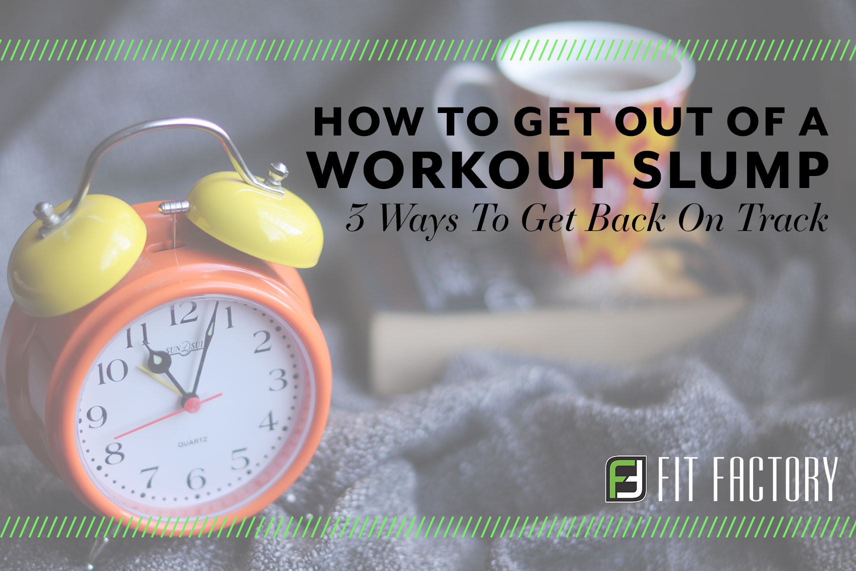 How To Get Out of a Workout Slump