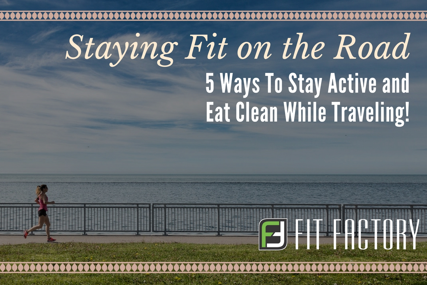 Staying Fit on the Road